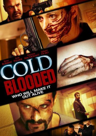 �������� ����� ������������� / Cold Blooded (2012) ������ ���������