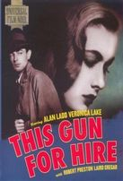 Оружие для найма / This Gun for Hire