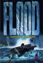 Потоп / Flood: A River's Rampage