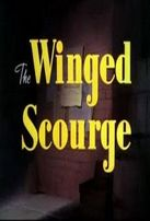Крылатое бедствие / The Winged Scourge смотреть онлайн